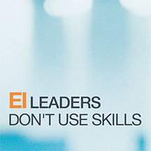 Leadership skill is a leadership killer